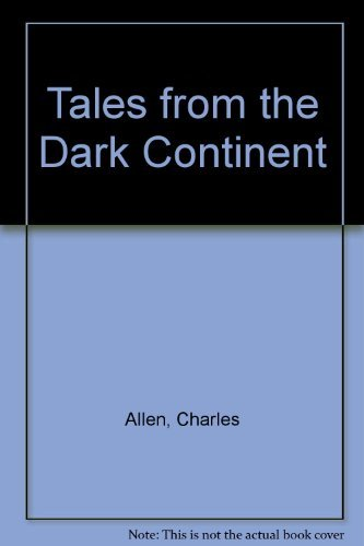 9780312783891: Tales from the Dark Continent