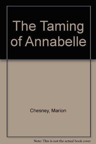 9780312784898: The Taming of Annabelle