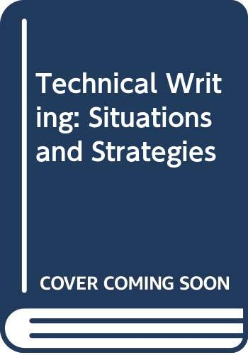 9780312787776: Technical Writing: Situations and Strategies