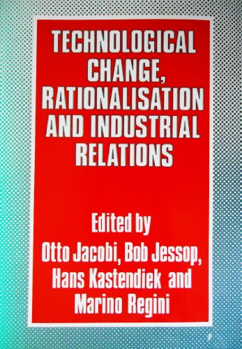 9780312788780: Technological Change, Rationalization, and Industrial Relations