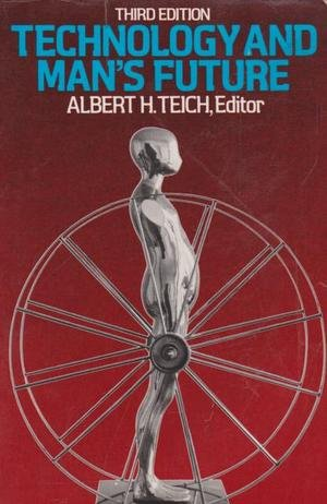 9780312789961: Technology and man's future