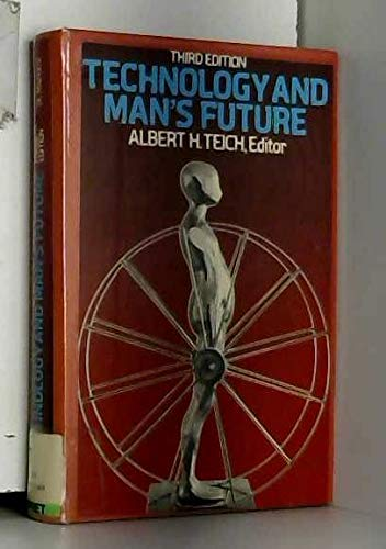 9780312789978: Technology and man's future