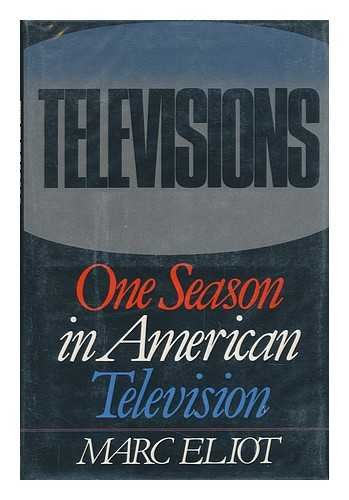 9780312790769: Televisions: One Season in American Television