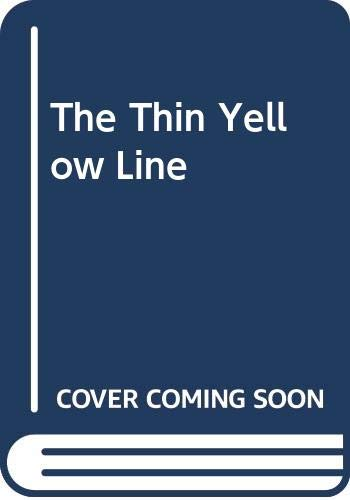 9780312800109: The Thin Yellow Line