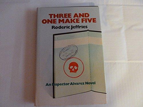 Three and One Make Five: An Inspector Alvarez Novel: Roderic Jeffries