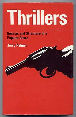 9780312803476: Thrillers: Genesis and Structure of a Popular Genre