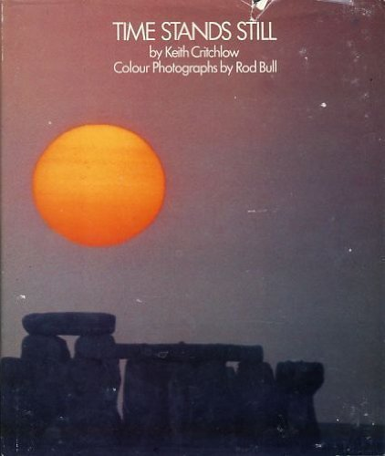 Time stands still: New light on megalithic: Keith Critchlow