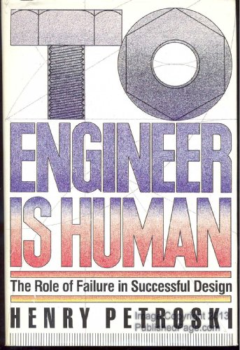 9780312806804: To Engineer Is Human: The Role of Failure in Successful Design