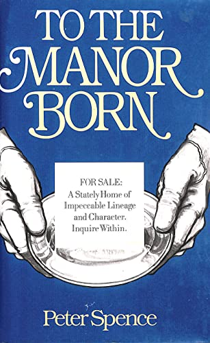9780312807528: To The Manor Born