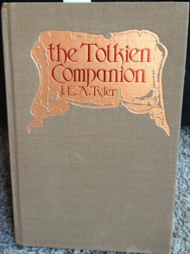 9780312808150: The Tolkien Companion / J. E. A. Tyler ; Edited by S. A. Tyler ; Illustrated by Kevin Reilly