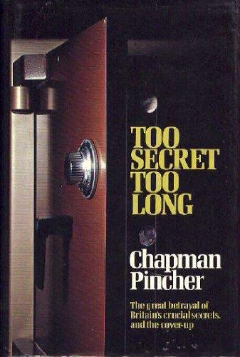 9780312809027: Too Secret Too Long