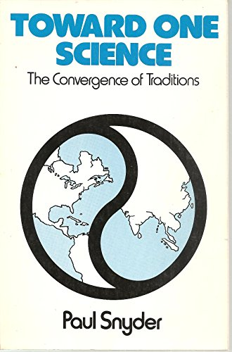 9780312810122: Toward One Science: The Convergence of Traditions