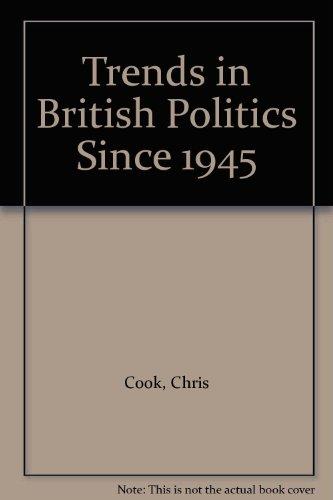 9780312817541: Trends in British Politics Since 1945