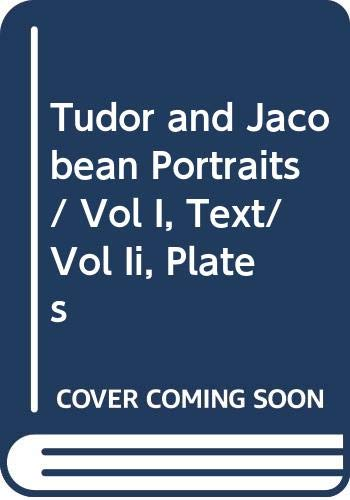 9780312822200: Tudor and Jacobean Portraits (2-Vol. Set)