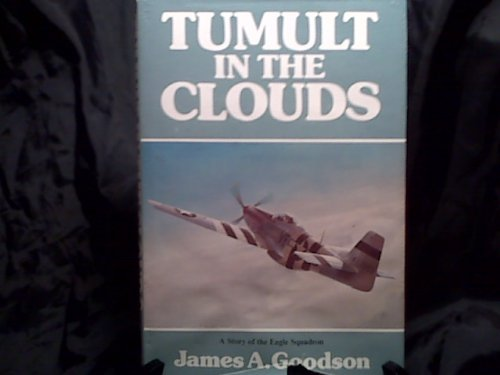 9780312823276: Tumult in the Clouds: A Story of the Eagle Squadron