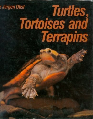 Turtles, Tortoises, and Terrapins: Obst, Fritz Jurgen