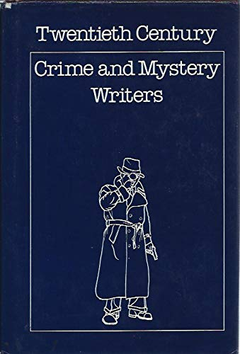 Twentieth-century crime and mystery writers (Twentieth century writers of the English language): ...
