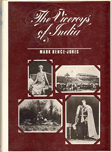 The Viceroys of India: Bence-Jones, Mark
