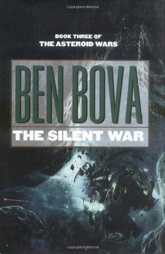 The Silent War: Bova, Ben