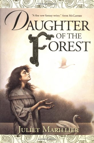 9780312848798: Daughter of the Forest (The Sevenwaters Trilogy, Book 1)