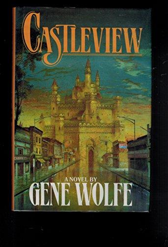 CASTLEVIEW: Wolfe, Gene.