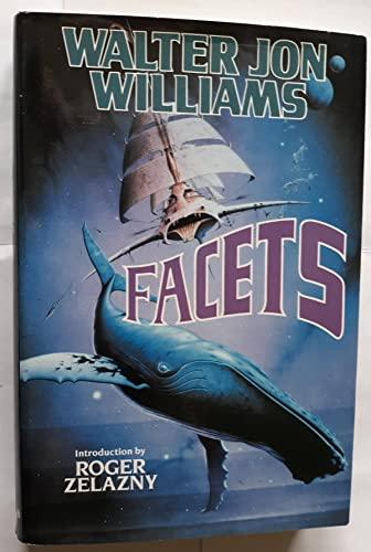 FACETS: Williams, Walter Jon.