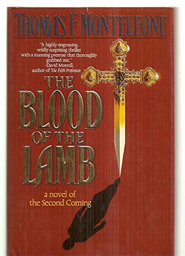 9780312850319: The Blood of the Lamb: A Novel of the Second Coming