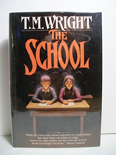 9780312850425: The School (Tor Horror)