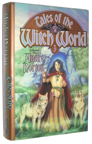 9780312850449: Tales of the Witch World 3