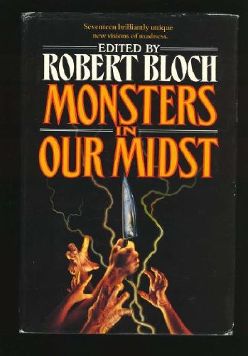 Monsters in Our Midst: Bloch, Robert
