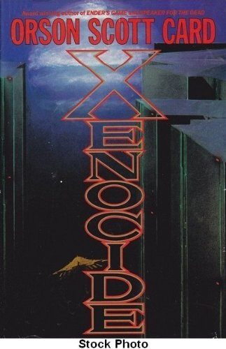 Xenocide (The Enders Series, Volume 3): Card, Orson Scott