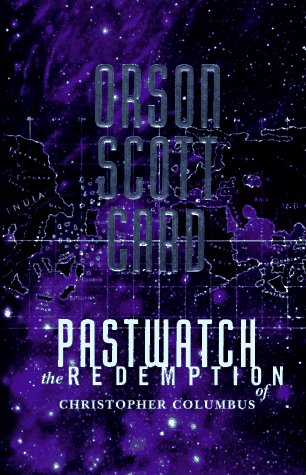 9780312850586: Pastwatch: The Redemption of Christopher Columbus