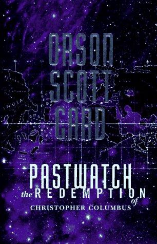 Pastwatch: Card, Orson Scott