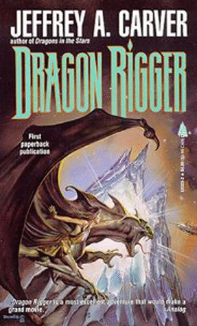 9780312850616: Dragon Rigger