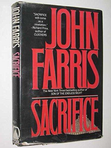 Sacrifice: Farris, John