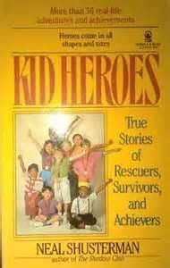 9780312850814: Kid Heroes: True Stories of Rescuers, Survivors, and Achievers