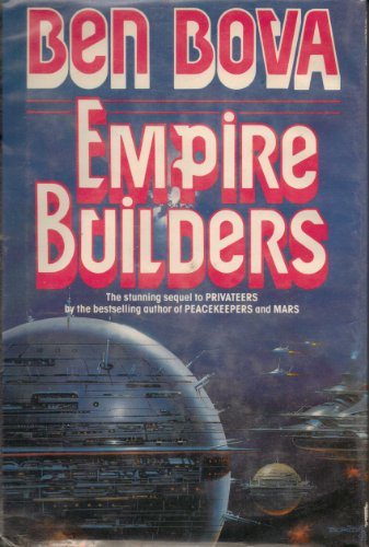 Empire Builders: Bova, Ben