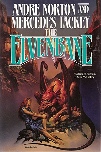 The Elvenbane: Halfblood Chronicles book 1: Lackey, Mercedes; Norton,