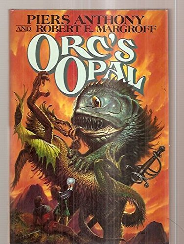 Orc's Opal (TOR fantasy) (0312851073) by Piers Anthony; Robert E. Margroff