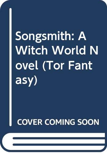 9780312851231: Songsmith: A Witch World Novel (Tor Fantasy)