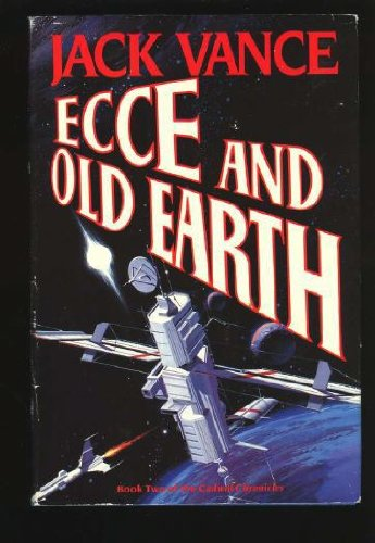 9780312851323: Ecce and Old Earth (Cadwal Chronicles, Book 2)