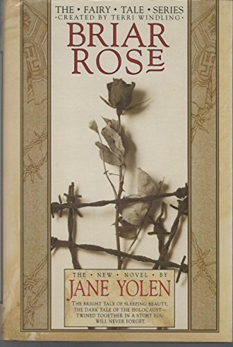 BRIAR ROSE: Yolen, Jane.