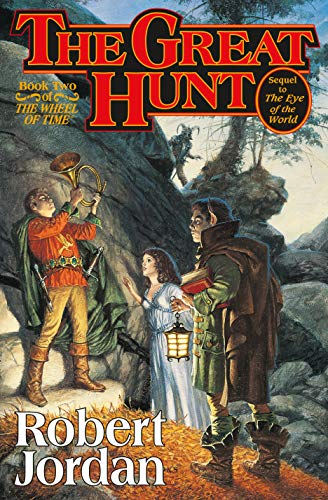 The Great Hunt.: JORDAN, Robert (James Oliver Rigney, Jr.).