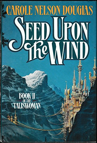 9780312851477: Seed upon the Wind (The Taliswoman)