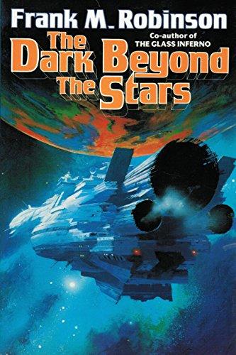 THE DARK BEYOND THE STARS: Robinson, Frank M.