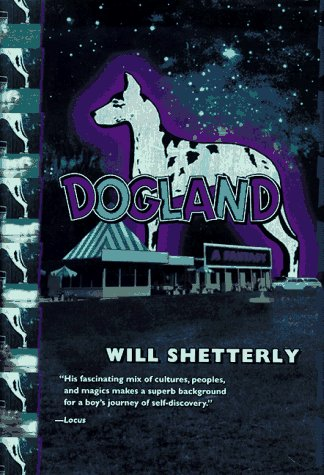 Dogland: Shetterly, Will