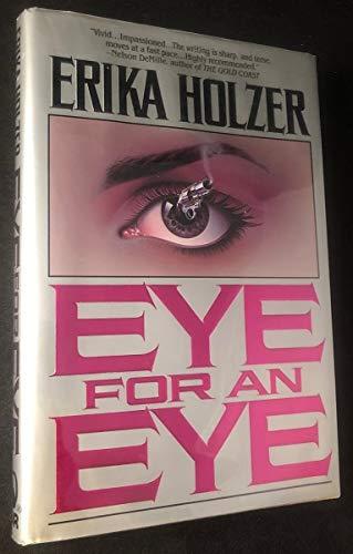 Eye For An Eye: Holzer, Erika