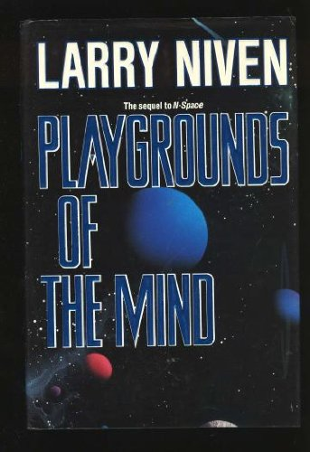 Playgrounds of the Mind: Niven, Larry