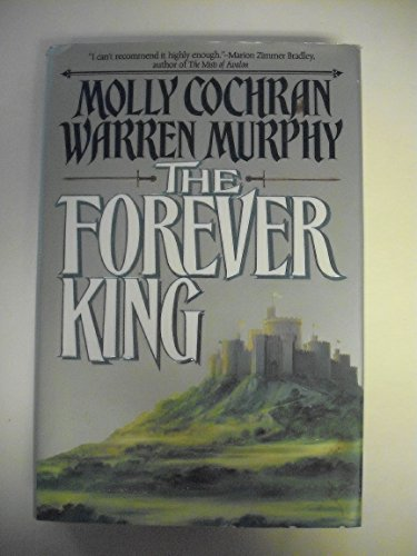 The Forever King (0312852274) by Molly Cochran; Warren Murphy