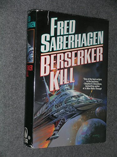 Berserker Kill (Berserker, Book 11): Fred Saberhagen